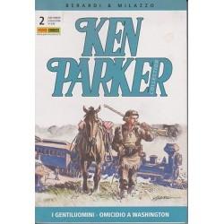 Ken Parker nr. 02/2003- I gentiluomini, Omicidio a Washington (ottimo)