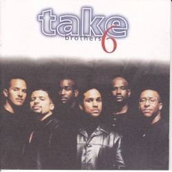 CD TAKE 6 - BROTHERS (GER 1996)