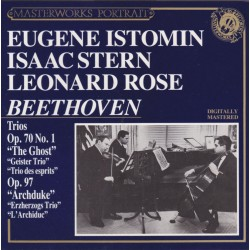 Bethoven: Trios - Eugene Istomin, Isaac Stern, Leonard Rose
