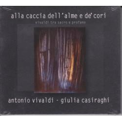 Vivaldi: Giulia Casiraghi- Alla caccia dell'alme e de'cori