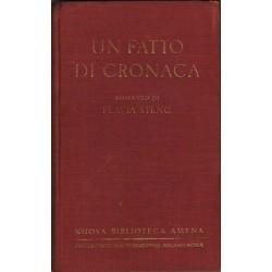 Flavia Steno - Un fatto di cronaca (1932)  Treves-Treccani-Tumminelli, Milano