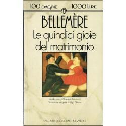 100 pagine 1000 lire - Bellemère, Le quindici gioie del matrimonio - Tascabili Economici Newton