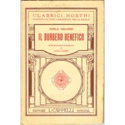 Carlo Goldoni, Il Burbero Benefico (1925) Classici Nostri, ed. Cappelli