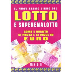 Lotto e Superenalotto, come e quanto si punta e si vince