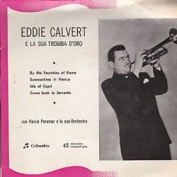 45 giri EDDIE CALVERT E LA SUA TROMBA D'ORO - By the fountains of  Rome ...