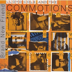 45 giri LLOYD COLE and THE COMMOTIONS-Brand new friend/Her last fing (UK1985)