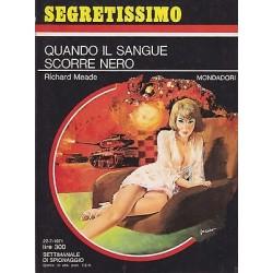 Collana Segretissimo Mondadori, nr.399 - Quando il sangue scorre nero - 1971