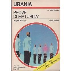 Urania nr. 670 - Roger Elwood, Prove di maturità - Mondadori 1975