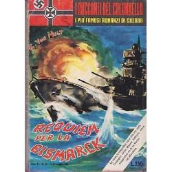 I racconti del colonnello NR.10 - Requiem per la Bismark, K.Vonn Hult - 1961