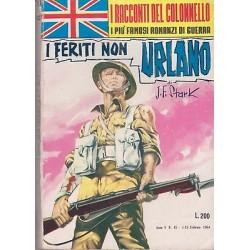 I racconti del colonnello NR.45 - I feriti non urlano, J.F. Stark - 1964