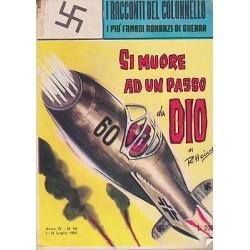 I racconti del colonnello NR.50 - Si muore ad un passo da Dio, R. Heine - 1964