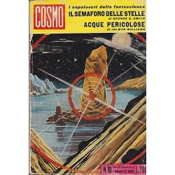 Cosmo, i capolavori, nr.10 - Il semaforo delle stelle / Acque pericolose - 1962