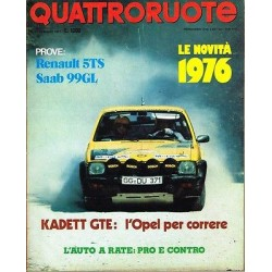 Quattroruote 241-1976 Renault 5TS-Saab 99GL-Kadett GTE-Le novità 1976