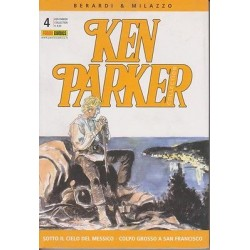Ken Parker nr. 04/2003- Sotto il cielo del Messico, Colpo grosso a San Francisco (ottimo)