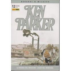 Ken Parker nr. 12/2004- La regina del Missouri, Lassù nel Montana (ottimo)