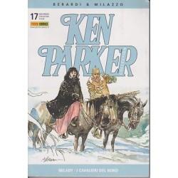 Ken Parker nr. 17/2004- Milady, I cavalieri del nord (ottimo)