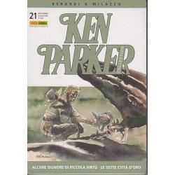 Ken Parker nr. 21/2005- Alcune signore di piccola virtù, Le sette città d'oro (ottimo)