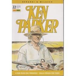 Ken Parker nr. 22/2005- A due passi dal paradiso, Sulla strada per Yuma (ottimo)