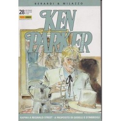 Ken Parker nr. 28/2005- Rapina a Reginald Street, A proposito di gioielli e d'imbrogli (ottimo)