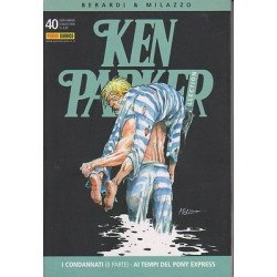Ken Parker nr. 40/2006- I condannati(II parte), Ai tempi del Pony Express (ottimo)