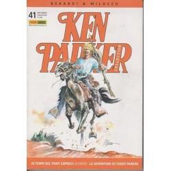 Ken Parker nr. 41/2006- Ai tempi del Pony Express(II parte), Le avventure di Teddy Parker  (ottimo)
