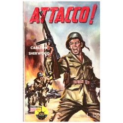 Racconti di guerra Nr. 7 - Attacco!, Carlton Sherwood - 1960