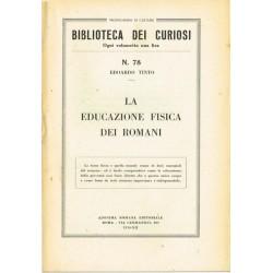 Biblioteca dei curiosi N.78 - Edoardo Tinto - La educazione fisica dei romani (1934)