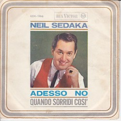 "NEIL SEDAKA - Adesso no/Quando sorridi così (1963) 45 giri 7"""