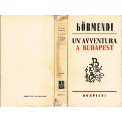 F. Kormendi, Un'avventura a Budapest (1942) Bompiani