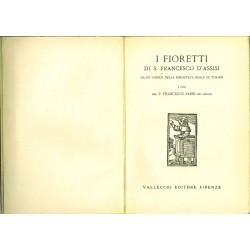 I Fioretti di San Francesco d'Assisi (1926) a cura del P. Francesco Sarri dei minori, Vallecchi - Firenze