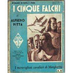 Alfredo Pitta, I cinque falchi - I romanzi di cappa e spada (1935) Mondadori
