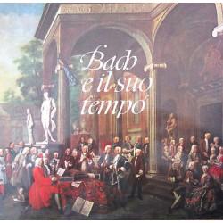 Bach e il suo tempo (Bach Und Seine Zelt)