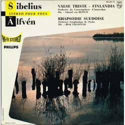 Sibelius: Direction Edvard van Beinum / Alfven: Direction Øivin Fjeldstad - Finlandia - Valse Triste / Rhapsodie Suédoise