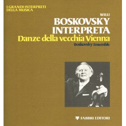 Willi Boskovsky, The Boskovsky Ensemble - Danze della vecchia Vienna