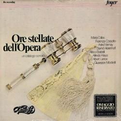 Maria Callas, Fiorenza Cossotto, Astrid Varnay, Bernd Aldenhoff, Alfredo Kraus, Albert Lance, Giuseppe Modesti - Ore Stellate d