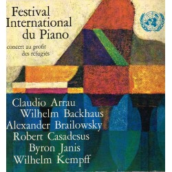 Festival Intern. Du Piano-Concert au profit des réfugiés: C.Arrau, W.Backhaus, W.Kempff, A.Brailowsky, B.Janis, R.Casadesus