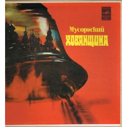 Mussorgsky: Khovanshchina - Soloists, Chorus & Orchestra Of The Bolshoi (Box 4 LP) USSR
