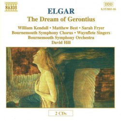 Elgar-The Dream Of Gerontius:W.Kendall,M.Best,S.Fryer,Waynflete Singers,Bournemouth Symph.Orchestra & Chorus,David Hill