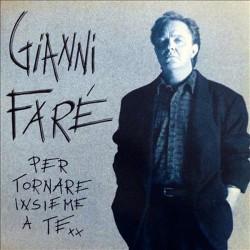 """Gianni Faré - Per Tornare Insieme A Te (ITA 1988 CDC I.F. 88-001-01) 12"""" 45 giri, Promo"""
