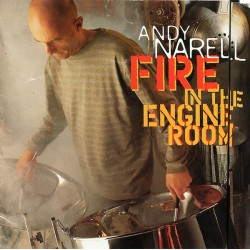Andy Narell - Fire In The Engine Room (US 2000 Heads Up International HUCD 3056) CD, Club ed., Enh