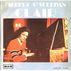 "Gilbert O'Sullivan - Clair / What Could Be Nicer (ITA 1972 MAM MAM 84) 7"", 45 giri / NM"