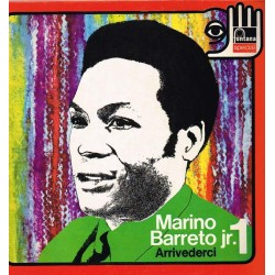 "Don Marino Barreto Jr. 1 (Arrivederci) (ITA 1973 Fontana 6492 013) LP 12"" / NM"