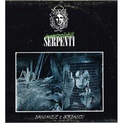 "Incontrollabili Serpenti - Biancaneve E Gorbaciov (ITA 1988 Hiara  HR53701) LP 12""."