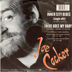 "Joe Cocker: Inner City Blues / There Goes My Baby (HOL 1989) 7"" 45 giri"