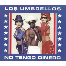 Los Umbrellos - No Tengo Dinero (EU 1998 Flex Records , Virgin 7243 8 85353 2 8, VUSCD 135) CD, Single