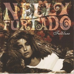 Nelly Furtado - Folklore (EU 2003 DreamWorks Records 600445050099) CD