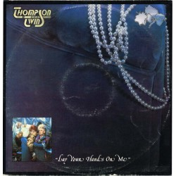 "Thompson Twins - Lay Your Hands On Me (UK 1984 Arista TWINS 126) 12"", Single 45 giri"