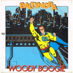 "Baltimora - Woody Boogie (ITA 1985) Italodisco 7"" 45 giri"