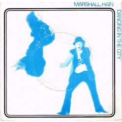 "Marshall, Hain: Dancing In The City / Take My Number (HOL 1978) 7"" 45 giri"