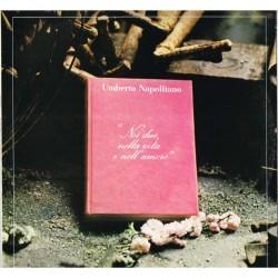 """Umberto Napolitano - Noi Due, Nella Vita E Nell'Amore (ITA 1981 Amiamoci AM 4002) LP 12"""" / NM"""